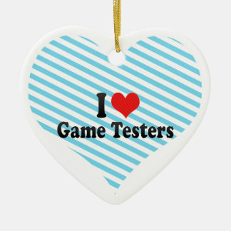 I Love Game Testers Christmas Ornaments