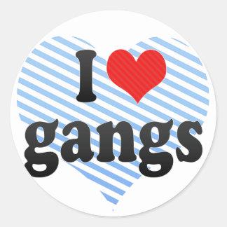 I Love gangs Sticker