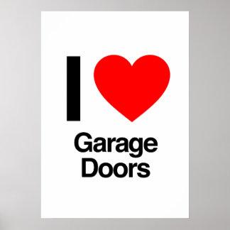 i love garage doors poster
