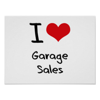 I Love Garage Sales Poster