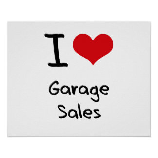 I Love Garage Sales Print