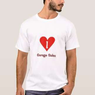 I Love Garage Sales T Shirt With Big Red Heart