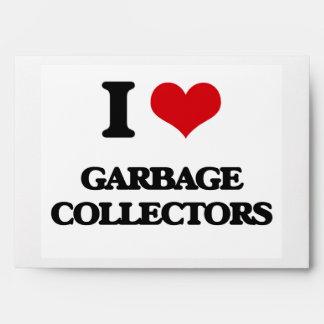 I love Garbage Collectors Envelopes