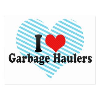 I Love Garbage Haulers Post Card