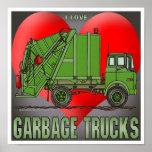 I Love Garbage Trucks Greens Poster Print