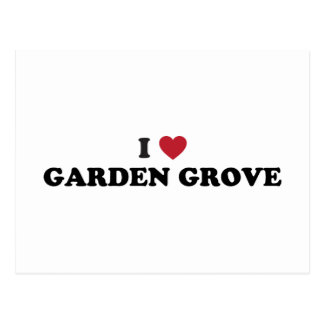I Love Garden Grove California Postcard