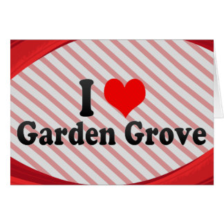 I Love Garden Grove, United States Stationery Note Card