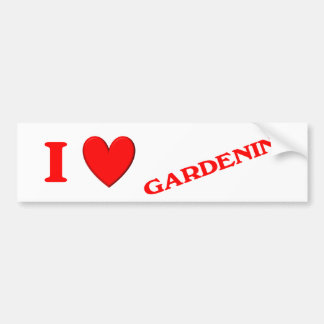 I Love Gardening Car Bumper Sticker