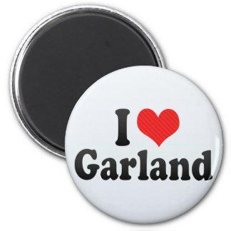 I Love Garland Refrigerator Magnet