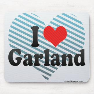 I Love Garland Mouse Pad