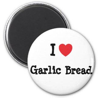 I love Garlic Bread heart T-Shirt Fridge Magnets