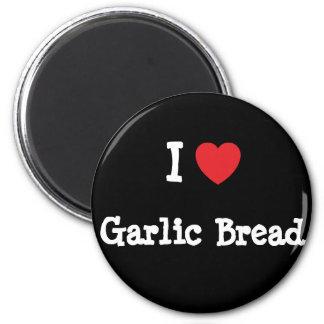 I love Garlic Bread heart T-Shirt Magnets