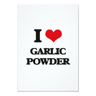 I love Garlic Powder 3.5x5 Paper Invitation Card