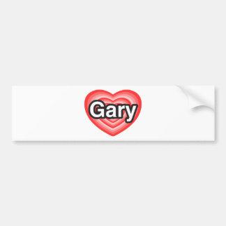 I love Gary. I love you Gary. Heart Car Bumper Sticker