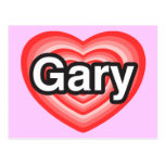 I love Gary. I love you Gary. Heart Postcards