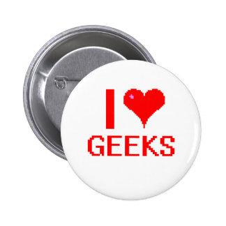 I Love geeks Pins
