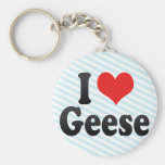 I Love Geese Keychains