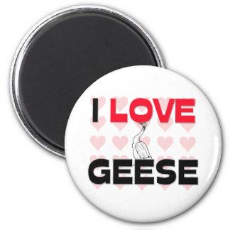 I Love Geese Fridge Magnet