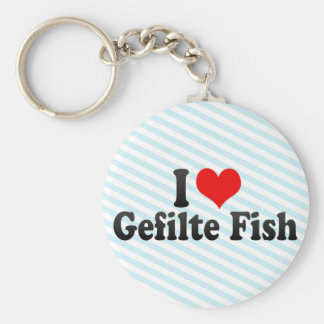 I Love Gefilte Fish Keychain