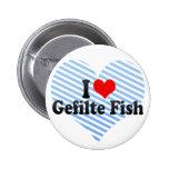 I Love Gefilte Fish Pinback Button