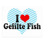 I Love Gefilte Fish Postcard
