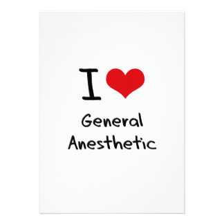I Love General Anesthetic Personalized Announcement