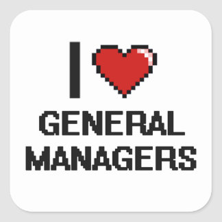 I love General Managers Square Sticker