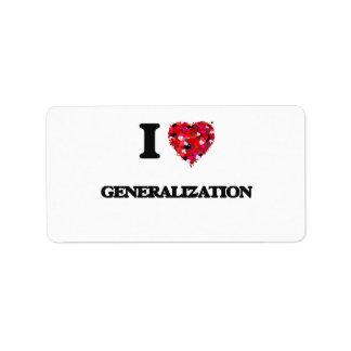 I Love Generalization Address Label