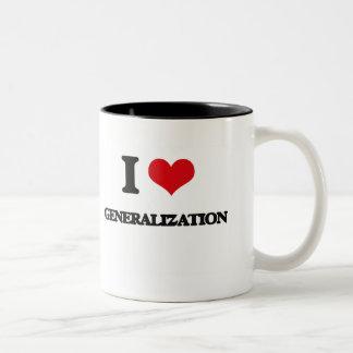 I love Generalization Two-Tone Coffee Mug