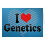 I Love Genetics Card
