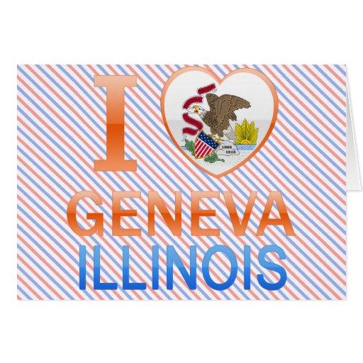 I Love Geneva, IL Greeting Card