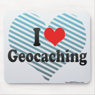 I Love Geocaching Mouse Pad