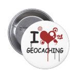 I love geocaching pinback button