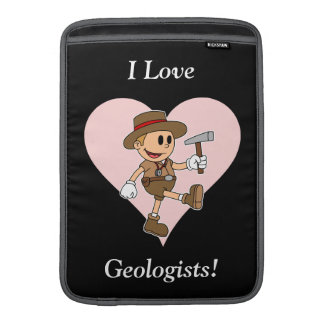 I Love Geologists! MacBook Sleeve