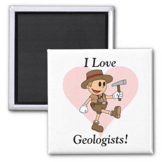 I Love Geologists! Refrigerator Magnets