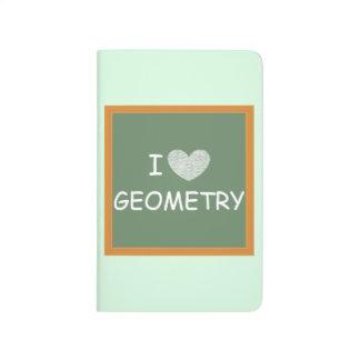 I Love Geometry Journal
