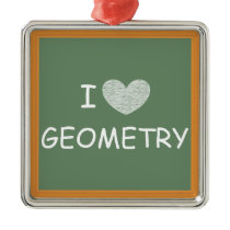 I Love Geometry Metal Ornament