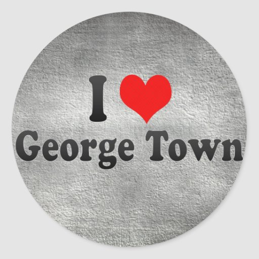 I Love George Town, Malaysia Round Stickers