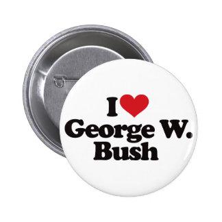 I Love George W Bush Pinback Button