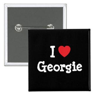 I love Georgie heart T-Shirt Pinback Button