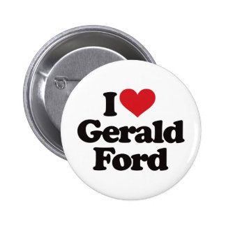 I Love Gerald Ford Pinback Button