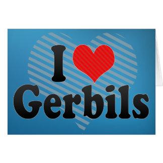 I Love Gerbils Card