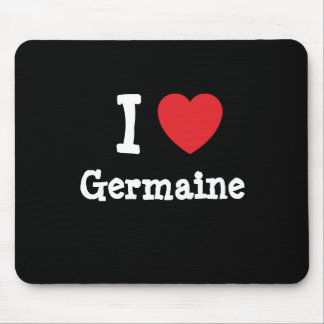 I love Germaine heart T-Shirt Mouse Pad