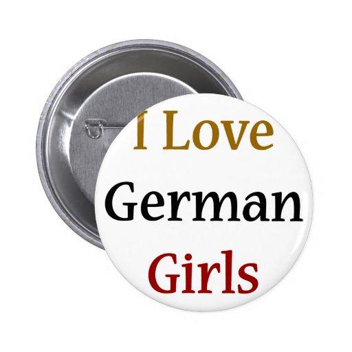 I Love German Girls Pinback Button