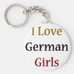 I Love German Girls Key Chains