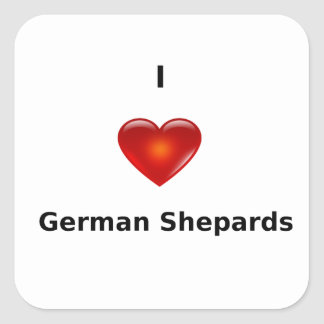 I love German Shepards Square Stickers