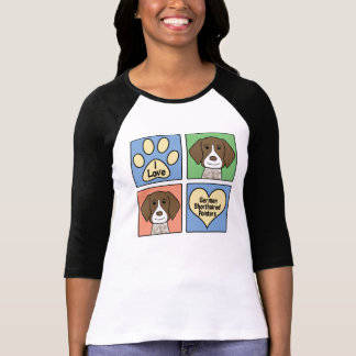 I Love German Shorthaired Pointers T-Shirt