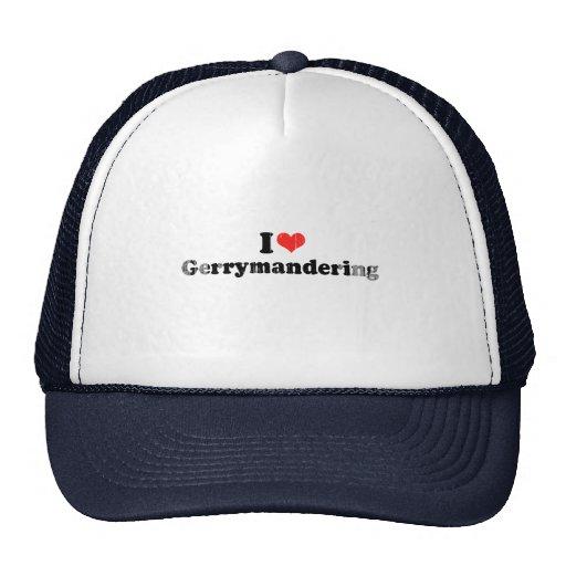 I LOVE GERRYMANDERING.png Hat