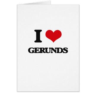 I love Gerunds Greeting Card