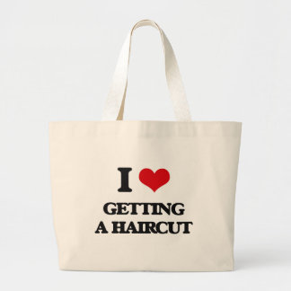 I love Getting A Haircut Jumbo Tote Bag